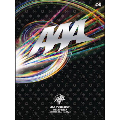 AAA TOUR 2007 4th ATTACK at SHIBUYA-AX on 4th of April【通常盤】