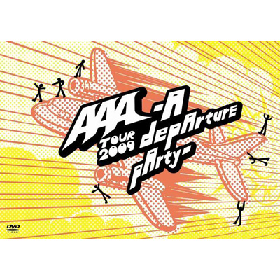 AAA TOUR 2009 -A depArture pArty-【通常盤】