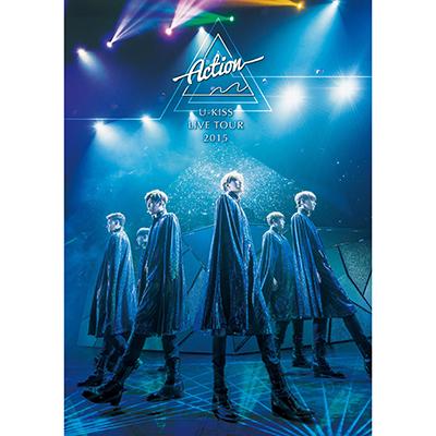U-KISS JAPAN LIVE TOUR 2015~Action~【DVD2枚組】