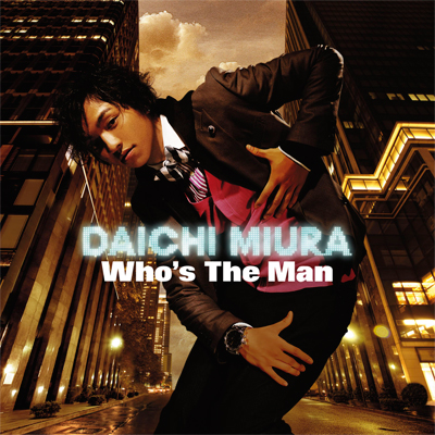 Who's The Man【通常盤】