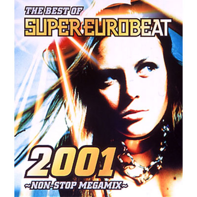 THE BEST OF SUPER EUROBEAT 2001 ~NON-STOP MEGAMIX~
