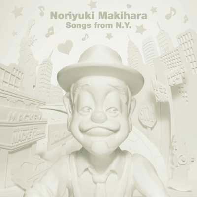 Noriyuki Makihara Songs from N.Y.