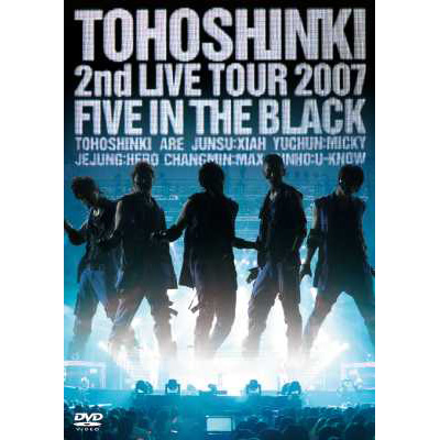 2nd LIVE TOUR 2007 ~Five in the Black~【通常盤】
