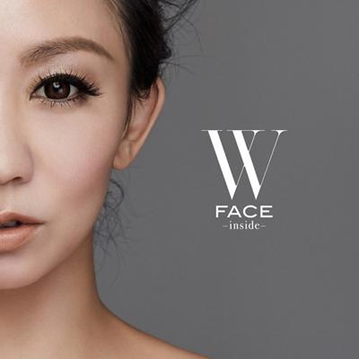 W FACE~inside~(CD+Blu-ray+スマプラ)