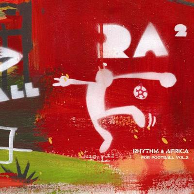 アール&エー~リズム&アフリカ フォー・フットボール・ボリュームツー