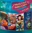 Disney Music For Ballet Class�`PIXAR