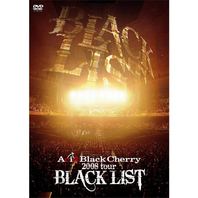 "2008 tour ""BLACK LIST"""