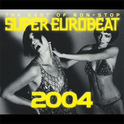 THE BEST OF SUPER EUROBEAT 2004