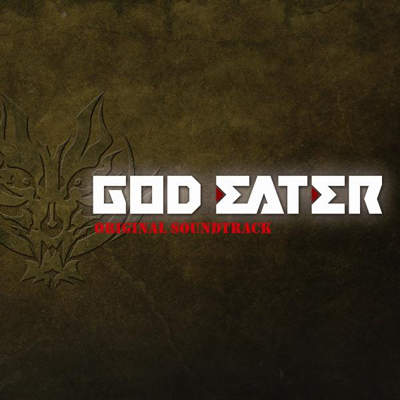 GOD EATER オリジナル・サウンドトラック【通常盤】