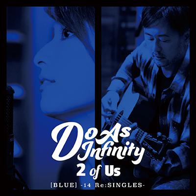 2 of Us [BLUE] -14 Re:SINGLES-(CD+Blu-ray)
