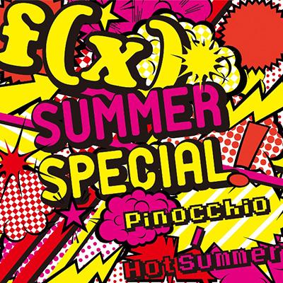 SUMMER SPECIAL Pinocchio / Hot Summer【SG+DVD】