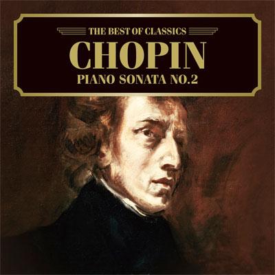ショパン:ピアノ・ソナタ第2番、幻想即興曲
