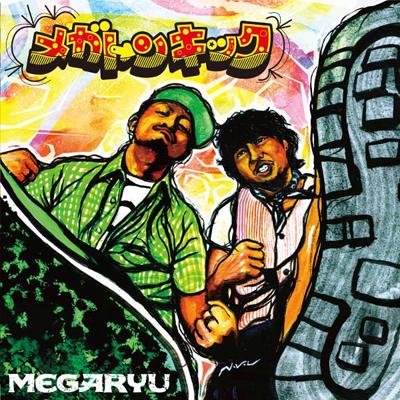 メガトンキック(CDアルバム+DVD)