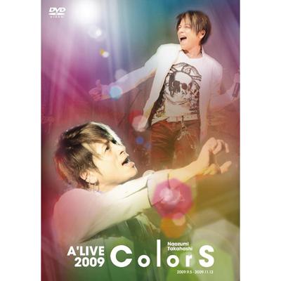 Naozumi Takahashi A' LIVE2009「ColorS」