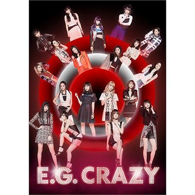 E.G. CRAZY(2CD+3DVD+スマプラ)【初回生産限定盤】