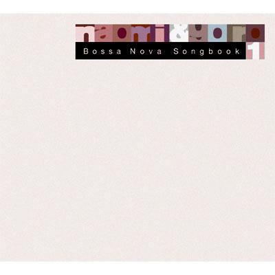 Bossa Nova Songbook 1