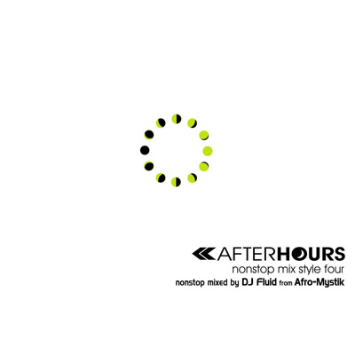 AFTERHOURS nonstop mix style FOUR