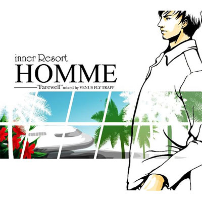 inner Resort Homme -Farewell- Mixed by VENUS FLY TRAPP【通常盤】