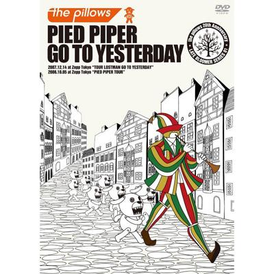 PIED PIPER GO TO YESTERDAY�y�ʏ�Ձz