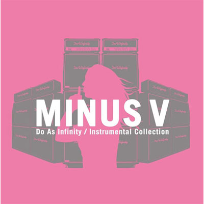 "Do As Infinity Instrumental Collection ""MINUS V"""