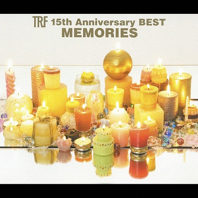 TRF 15th Anniversary BEST - MEMORIES -
