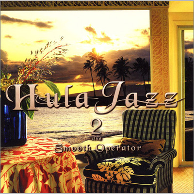 Hula Jazz 2 Smooth Operator