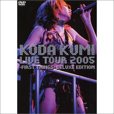 LIVE TOUR 2005 �`first things�`deluxe edition