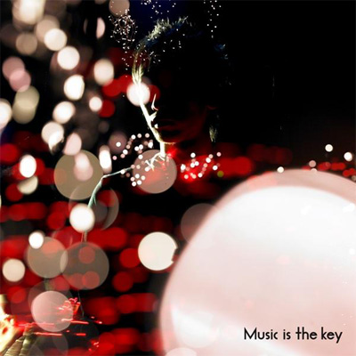 Music is the key【通常盤】