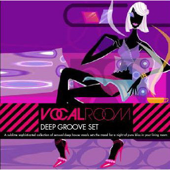 VOCAL ROOM DEEP GROOVE SET