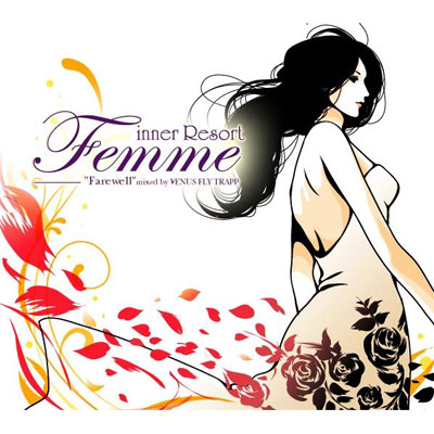 inner Resort Femme -Farewell- Mixed by VENUS FLY TRAPP【通常盤】