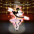 Disney Music for Ballet Class Adult