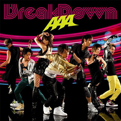 Break Down/Break your name/Summer Revolution【通常盤】