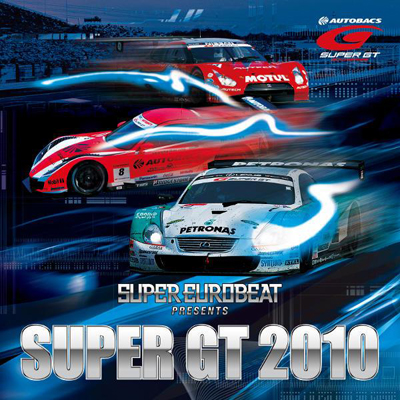 SUPER EUROBEAT presents SUPER GT 2010