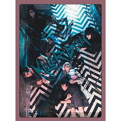KiLLER BiSH【初回盤】(CD+DVD)