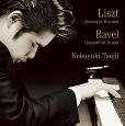 リスト:ピアノ・ソナタ ロ短調 / ラヴェル:夜のガスパール (CD)
