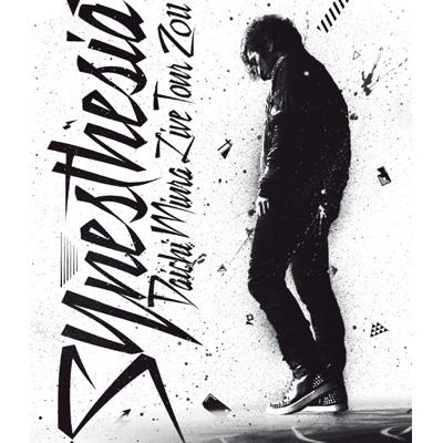 DAICHI MIURA LIVE TOUR 2011 ~Synesthesia~