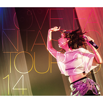 LOVE FANTASTIC TOUR 2014 �`�����[�'������͂܂ق��[�'������`�iBlu-ray�j