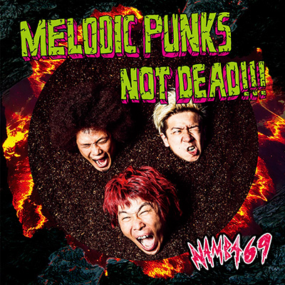 MELODIC PUNKS NOT DEAD!!!(CDのみ)