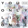 You Only Live Once *CD+DVD