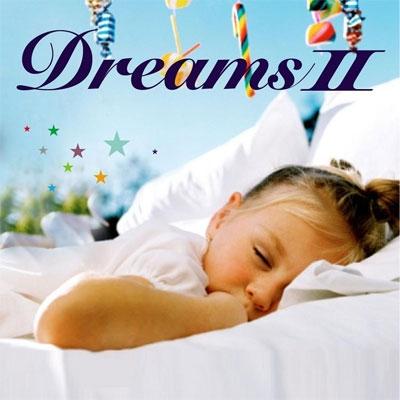 「快眠CD~Dreams II~」
