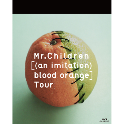 Mr.Children[(an imitation) blood orange]Tour(Blu-ray)