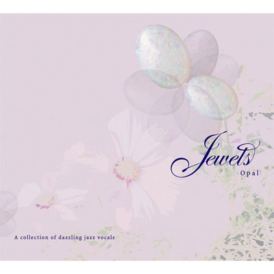 JEWELS -Opal-