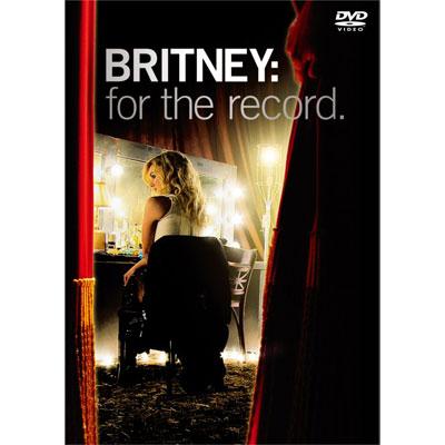 Britney For The Record ~私のすべてを~