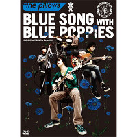 BLUE SONG WITH BLUE POPPIES 2009.2.21 at YEBISU The Garden Hall