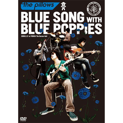 BLUE SONG WITH BLUE POPPIES 2009.2.21 at YEBISU The Garden Hall�y�ʏ�Ձz