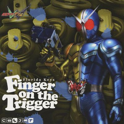 仮面ライダーダブル エンディングテーマ3 Finger on the Trigger