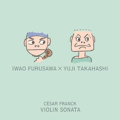 フランク:ヴァイオリン・ソナタ