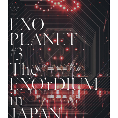 EXO PLANET #3 - The EXO'rDIUM in JAPAN Blu-ray+スマプラ【通常盤】