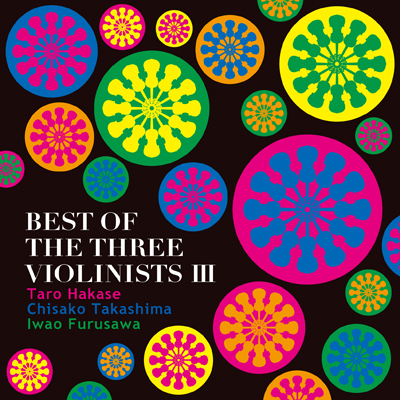 BEST OF THE THREE VIOLINISTS III(CD)