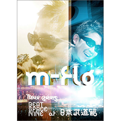 m-flo TOUR 2005 BEAT SPACE NINE at 日本武道館